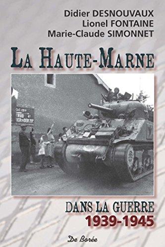 La Haute-Marne dans la guerre 1939-1945