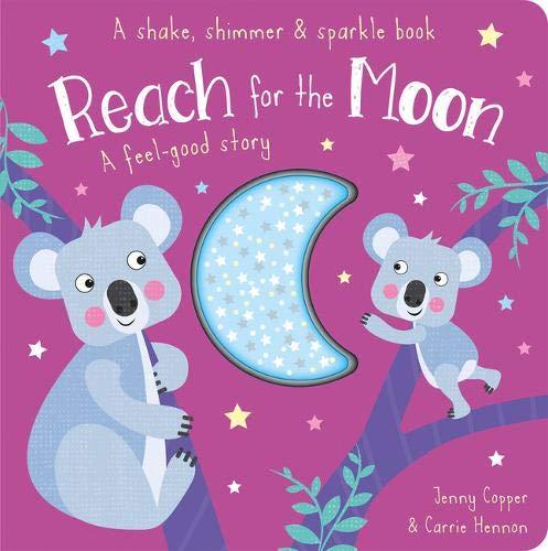 Reach-board (Reach for the Moon (Shake, Shimmer & Sparkle Books))