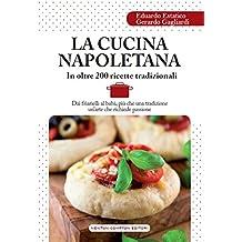 La cucina napoletana (eNewton Manuali e Guide) (Italian Edition)
