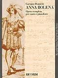 Anna Bolena (Vocal Score) by Gaetano Donizetti (Composer) (1-Nov-1986) Paperback