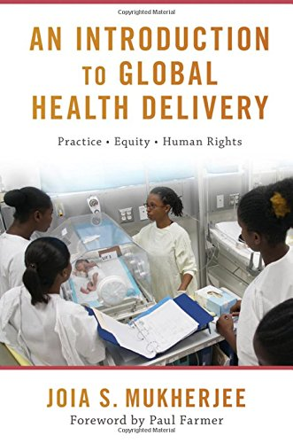 An Introduction to Global Health Delivery