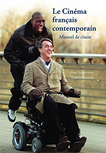 Le Cinéma Français Contemporain: Manuel De Classe par Alan J. Singerman