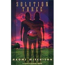 Solution Three