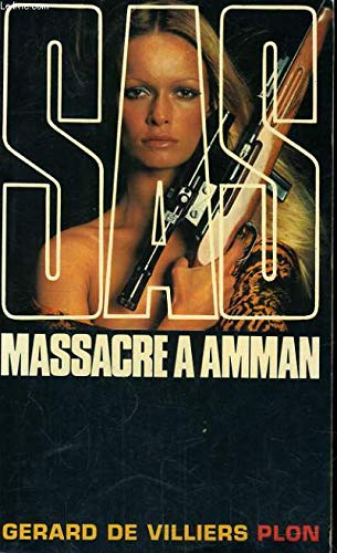 SAS Massacre à Amman