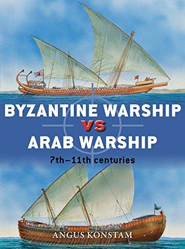 Byzantine Warship vs Arab Warship: 7th–11th centuries (Duel Book 64) (English Edition)