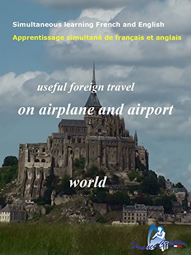 Airport Travel (Simultaneous learning French and English on airplane and airport useful foreign travel world [OV])