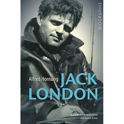 Jack London: Abenteuer des Lebens (German Edition)