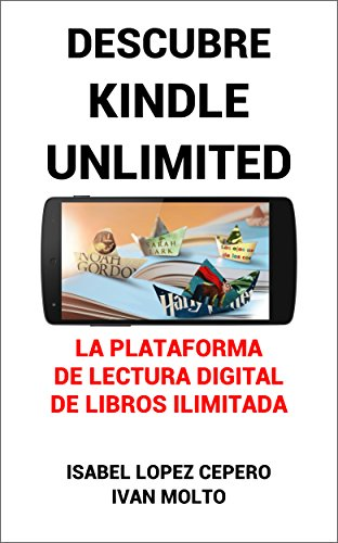 Descubre Kindle Unlimited: La Plataforma de Lectura Digital de ...