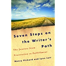 Seven Steps on the Writer's Path: The Journey from Frustration to Fulfillment by Nancy Pickard (2003-07-29)
