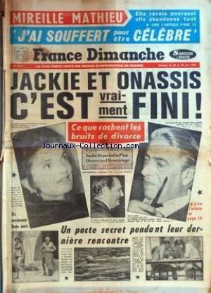 FRANCE DIMANCHE [No 1242] du 23/06/1970 - MIREILLE MATHIEU - JACKIE ET ONASSIS - C'EST FINI - LOUIS DE FUNES - ERIC DAMAIN DANS JACQUOU LE CROQUANT - L'EX-REINE MARIE-JOSE D'ITALIE AU COUVENT