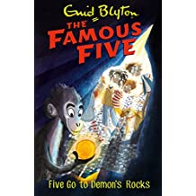 Famous Five: Five Go To Demon's Rocks: Book 19 (Famous Five series)