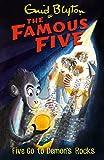 Famous Five: Five Go To Demon's Rocks: Book 19 (Famous Five series)