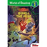 World of Reading: The Lion Guard Bunga the Wise: Level 1