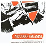 Paganini: Violin Concertos Nos. 1 & 2 / Variations on the theme Nel cor piu non mi sento Op. No. 5 by Ivry Gitlis (1996-08-03)