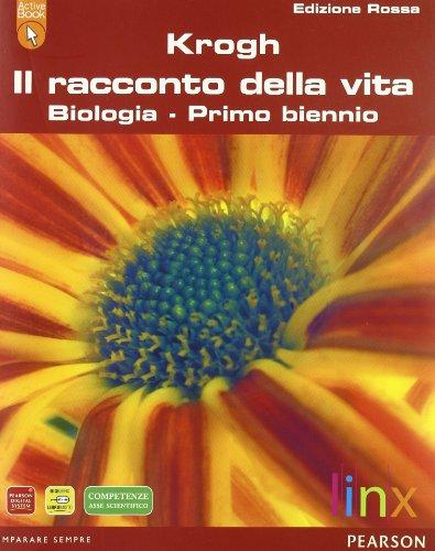 Il racconto della vita. Ediz. rossa. Per il biennio delle Scuole superiori. Con DVD-ROM. Con espansione online