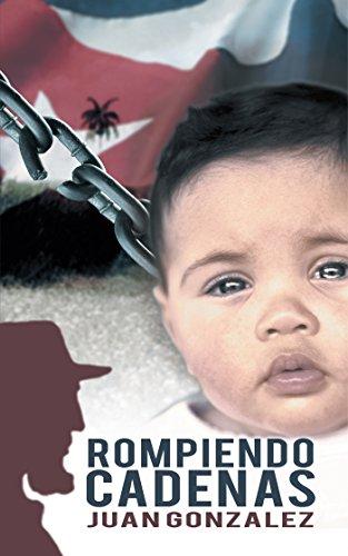 Rompiendo Cadenas por Juan Gonzalez