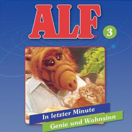 ALF (3) In letzter Minute/Genie und Wahnsinn