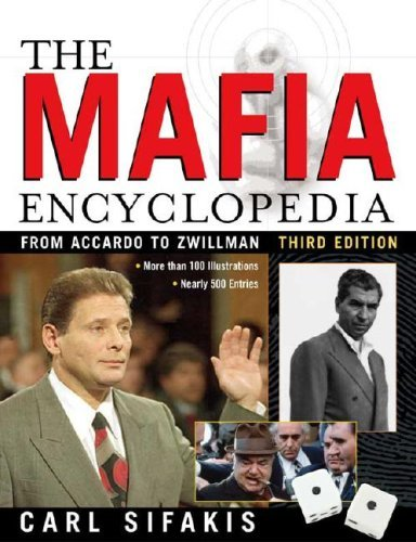 The Mafia Encyclopedia (English Edition) par  Carl Sifakis