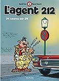 l agent 212 tome 1 24 heures sur 24