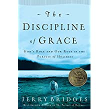 The Discipline of Grace (English Edition)