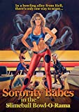 Sorority Babes in the Slimeball Bowl-O-Rama [DVD] [Import]