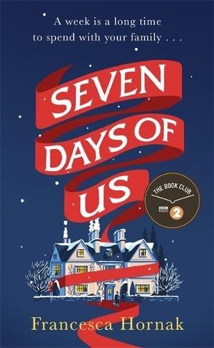 Seven Days of Us: The Simon Mayo Radio 2 Book Club choice for Christmas