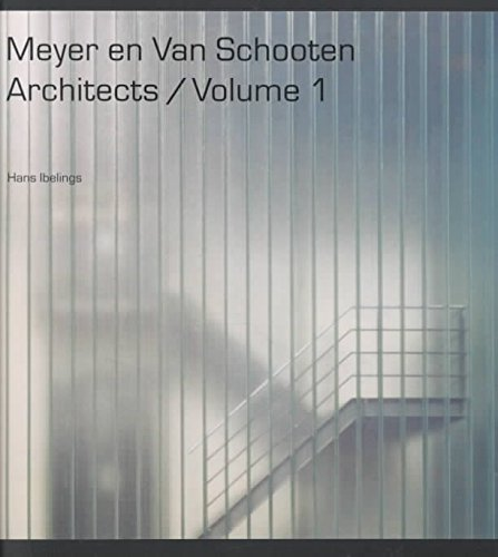 [(Meyer and Van Schooten Architects : The Work 1984-2001)] [By (author) Hans Ibelings] published on (November, 2001)
