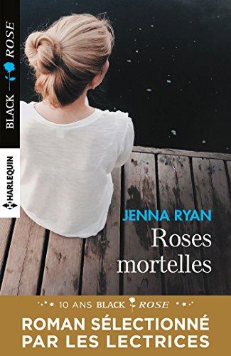Roses mortelles (Black Rose VS) par Jenna Ryan