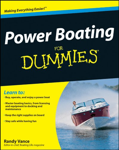 Power Boating For Dummies (English Edition) por Randy Vance