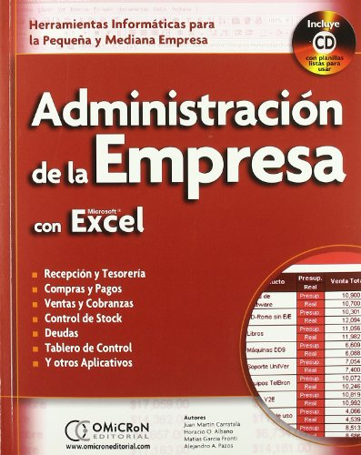Administracion de la Empresa con Microsoft Excel+(Cd). por Juan M. Carratala