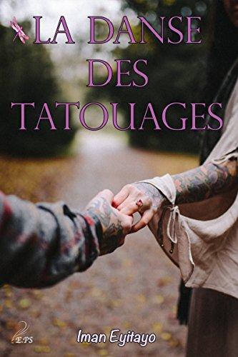 La Danse Des Tatouages Plumes Libellules Ebook Iman Eyitayo