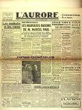 AURORE (L') [No 434] du 04/01/1946 - LES SOUHAITS ET LES VOEUX PAR PIOT - LES MAUVAISES RAISONS DE MARCEL PAUL - DE GAULLE CANDIDAT AUX PROCHAINES ELECTIONS - LE BAGNE A VIE POUR GUY BUNAU-VARILLA - LE DR PETIOT COMPARAITRA SEUL DEVANT LE JURY