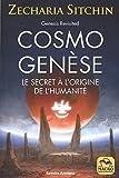 Cosmo Genèse: Le secret à l'origine de l'humanité