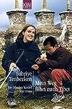 Mein Weg führt nach Tibet: Die blinden Kinder von Lhasa (KiWi)