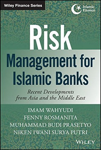 risk-management-for-islamic-banks-recent-developments-from-asia-and-the-middle-east-wiley-finance-by