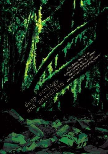 deep ecology and anarchism por Brian Morris