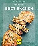 Brot backen (GU KüchenRatgeber) - Anne-Katrin Weber