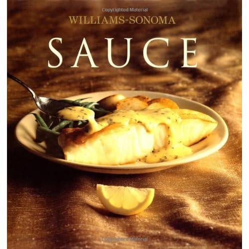 Williams-Sonoma Collection: Sauce by Brigit Binns (2004-11-08)