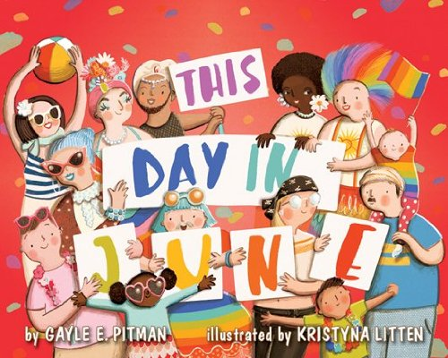 This Day in June por Gayle E. Pitman