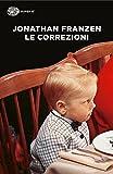 Le correzioni (Einaudi tascabili. Letteratura Vol. 1110)