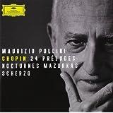Chopin: 24 Preludes; Nocturnes; Mazurkas; Scherzo