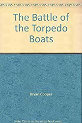 The Battle of the Torpedo Boats