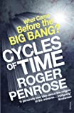 Cycles of Time: An Extraordinary New View of the Universe