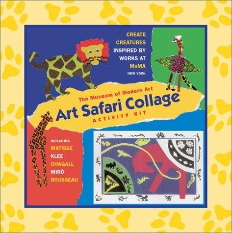 The Museum of Modern Art's Art Safari Collage Activity Kit by Joyce Raimondo (2002-03-01) -