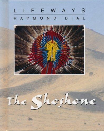 The Shoshone (Lifeways)