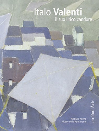 Italo Valenti : Il suo lirico candore
