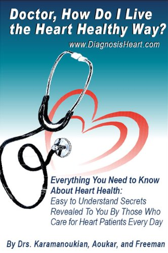 Doctor How Do I Live The Heart Healthy Way