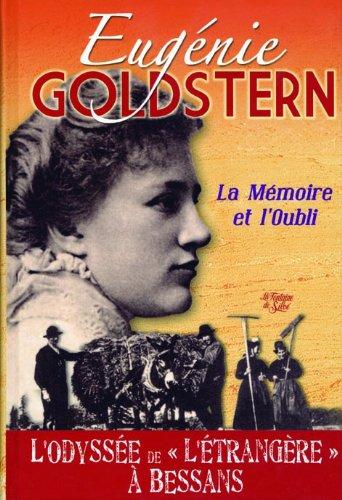 La Mémoire et l'Oubli : L'Odyssée de l'étrangère à Bessans par Eugénie Goldstern