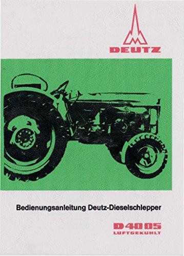 Preisvergleich Produktbild Bedienungsanleitung Deutz Schlepper D4005