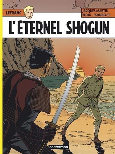 Lefranc, Tome 23 : L'éternel Shogun